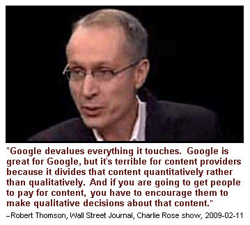 """Google devalues everything it touches."""